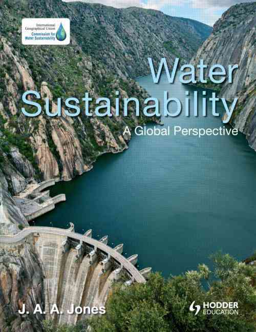 Water Sustainability By Jones, J. A. A.